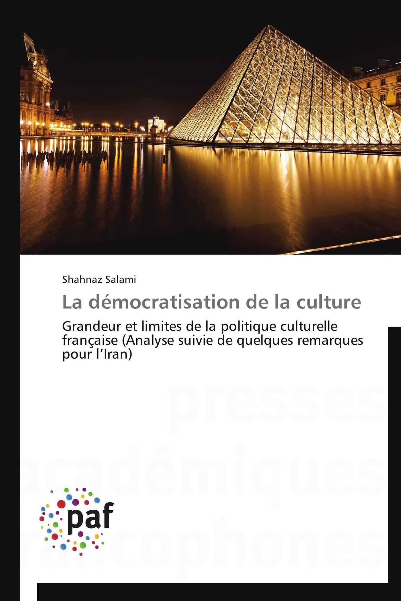 LA DEMOCRATISATION DE LA CULTURE