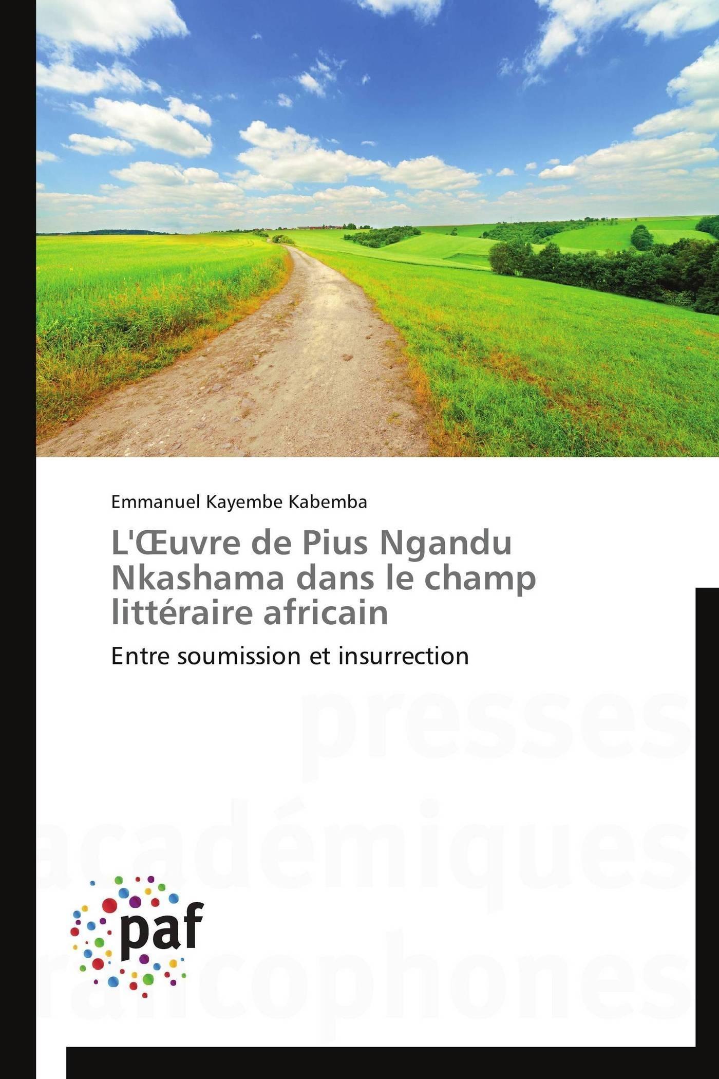 L'OEUVRE DE PIUS NGANDU NKASHAMA DANS LE CHAMP LITTERAIRE AFRICAIN