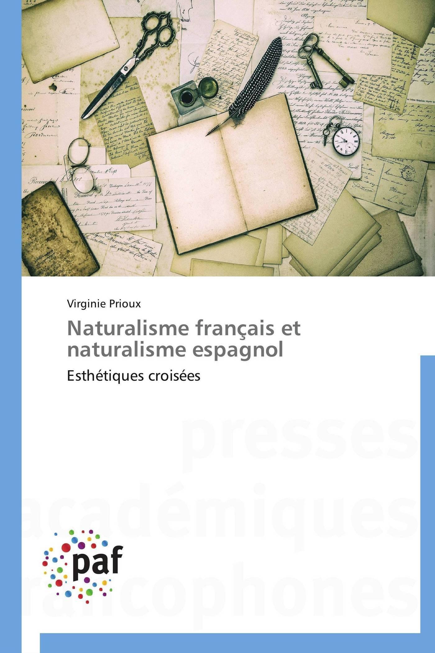 NATURALISME FRANCAIS ET NATURALISME ESPAGNOL