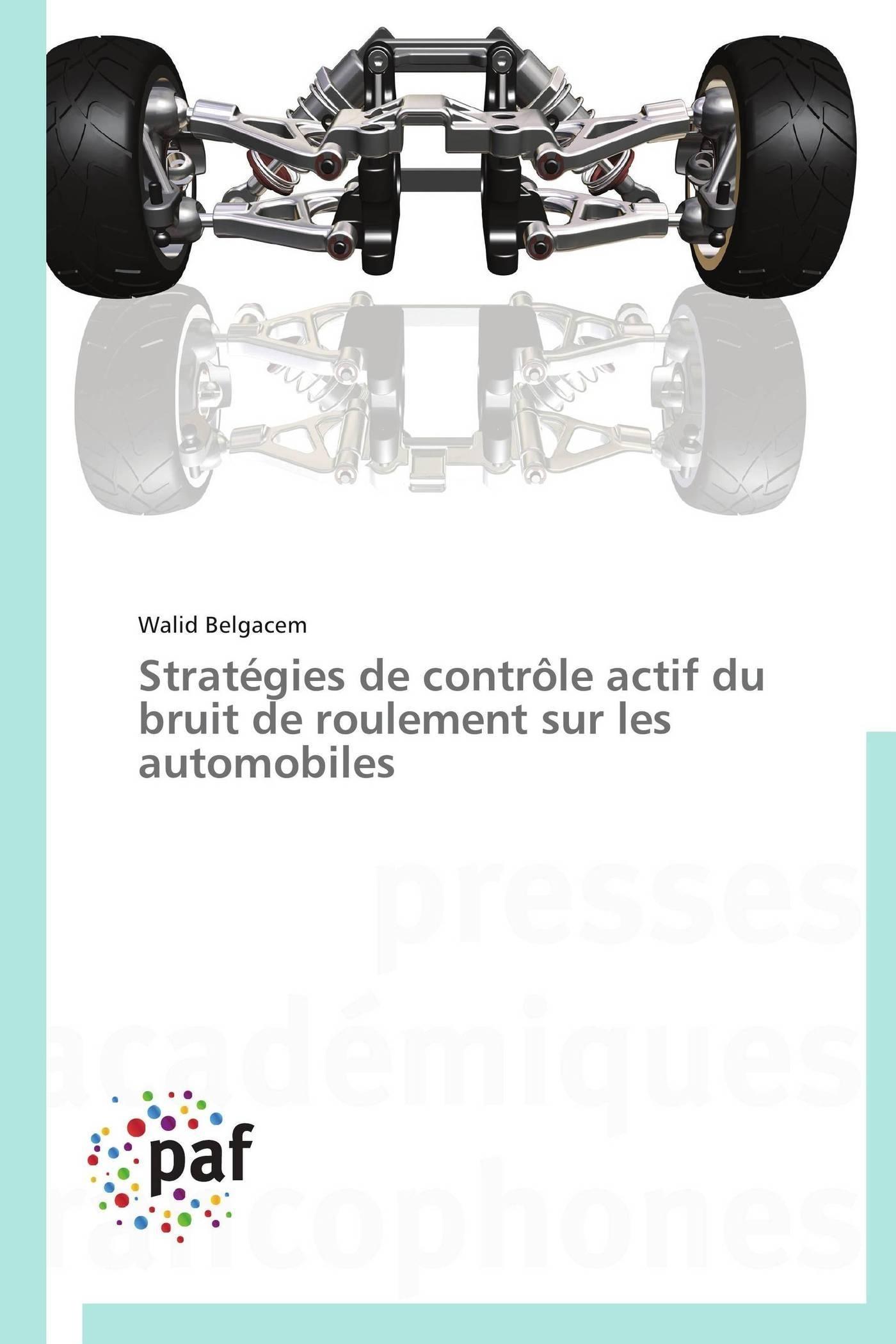 STRATEGIES DE CONTROLE ACTIF DU BRUIT DE ROULEMENT SUR LES AUTOMOBILES
