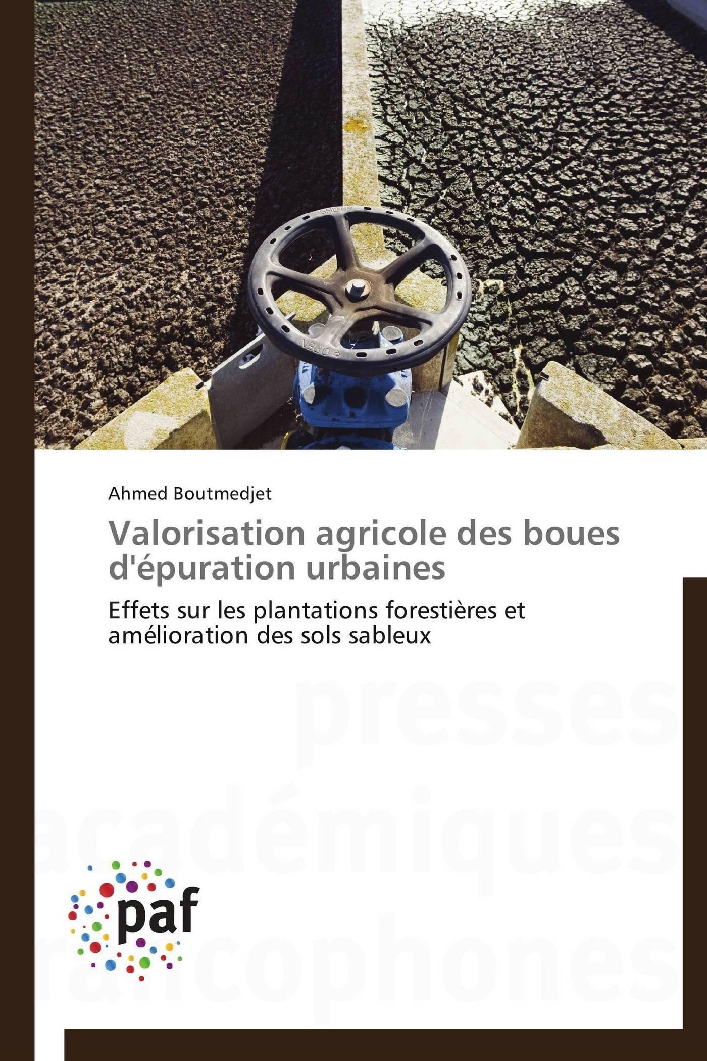 VALORISATION AGRICOLE DES BOUES D'EPURATION URBAINES