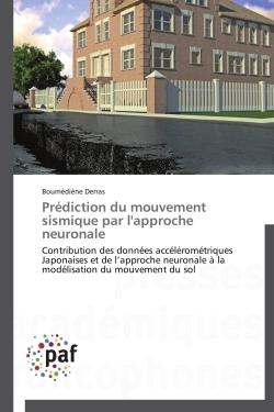 PREDICTION DU MOUVEMENT SISMIQUE PAR L'APPROCHE NEURONALE
