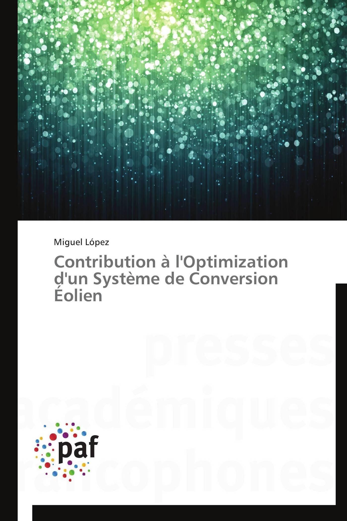 CONTRIBUTION A L'OPTIMIZATION D'UN SYSTEME DE CONVERSION EOLIEN