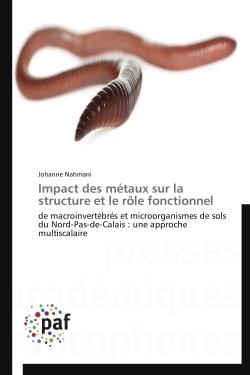 IMPACT DES METAUX SUR LA STRUCTURE ET LE ROLE FONCTIONNEL