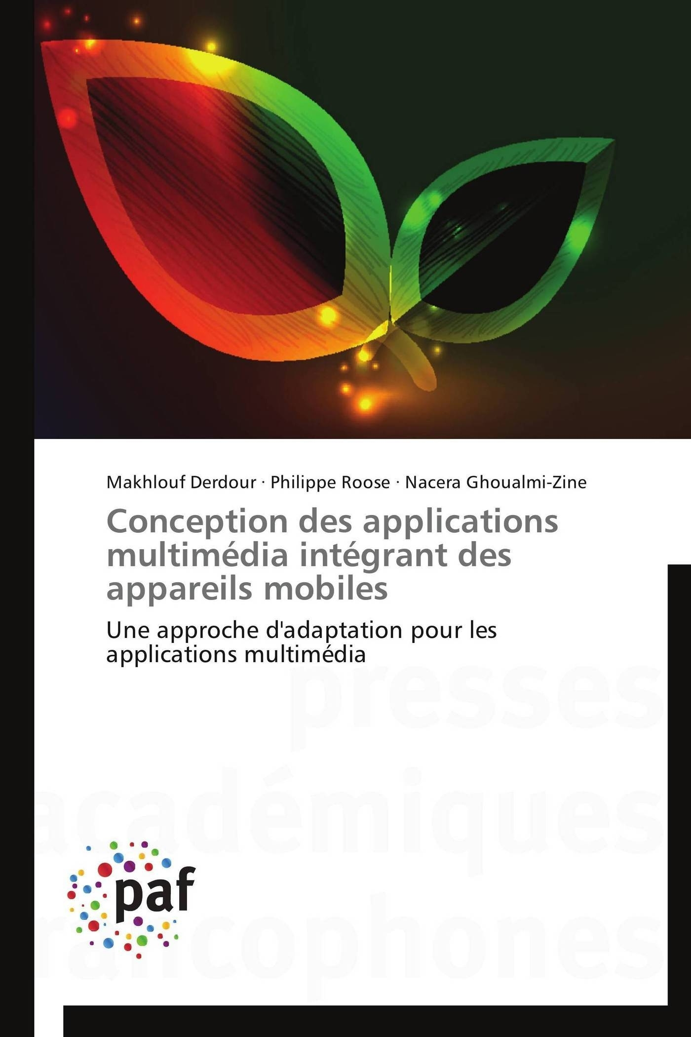 CONCEPTION DES APPLICATIONS MULTIMEDIA INTEGRANT DES APPAREILS MOBILES