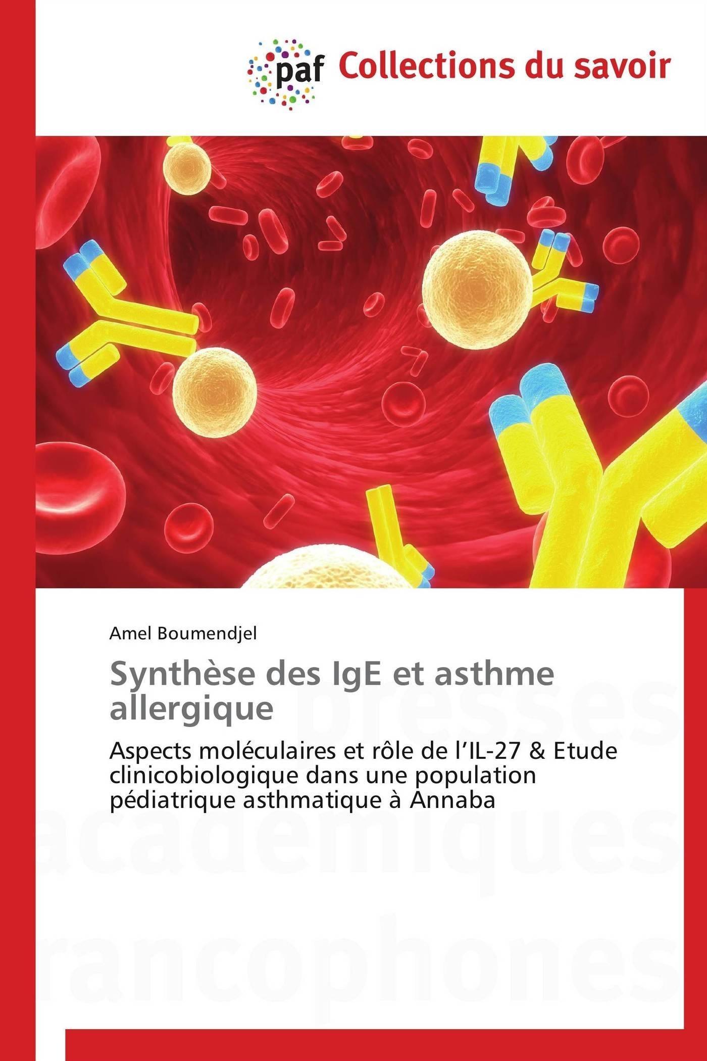 SYNTHESE DES IGE ET ASTHME ALLERGIQUE