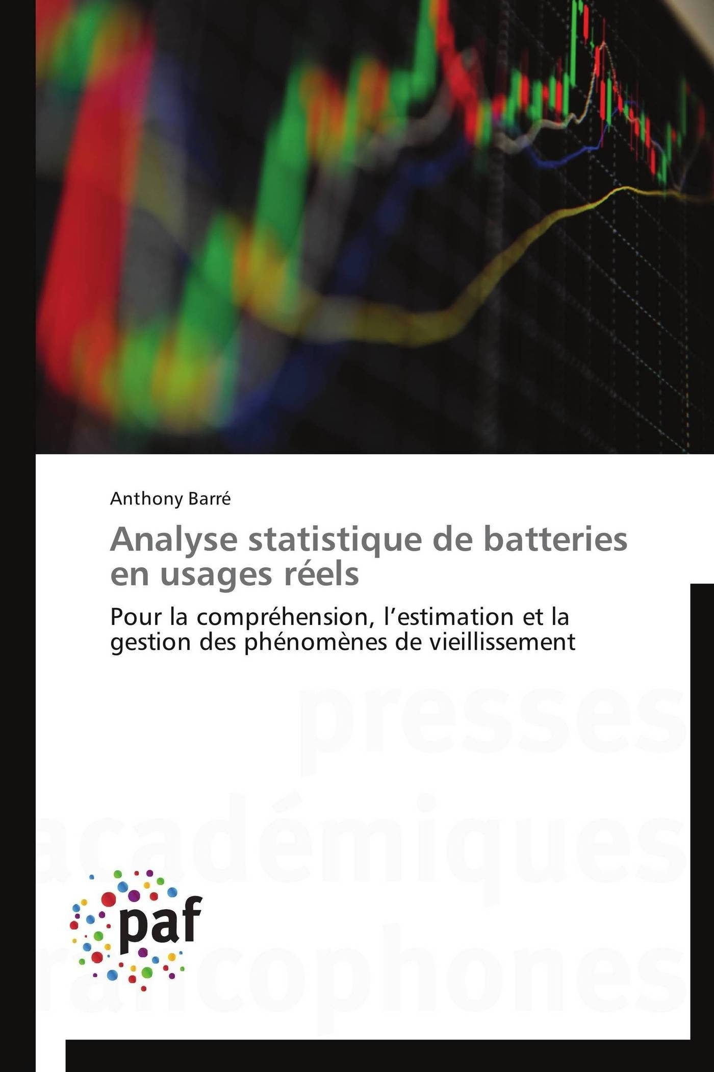 ANALYSE STATISTIQUE DE BATTERIES EN USAGES REELS