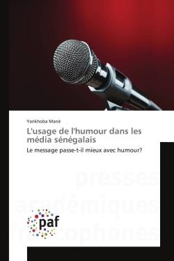 L'USAGE DE L'HUMOUR DANS LES MEDIA SENEGALAIS