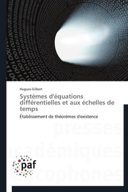 SYSTEMES D'EQUATIONS DIFFERENTIELLES ET AUX ECHELLES DE TEMPS