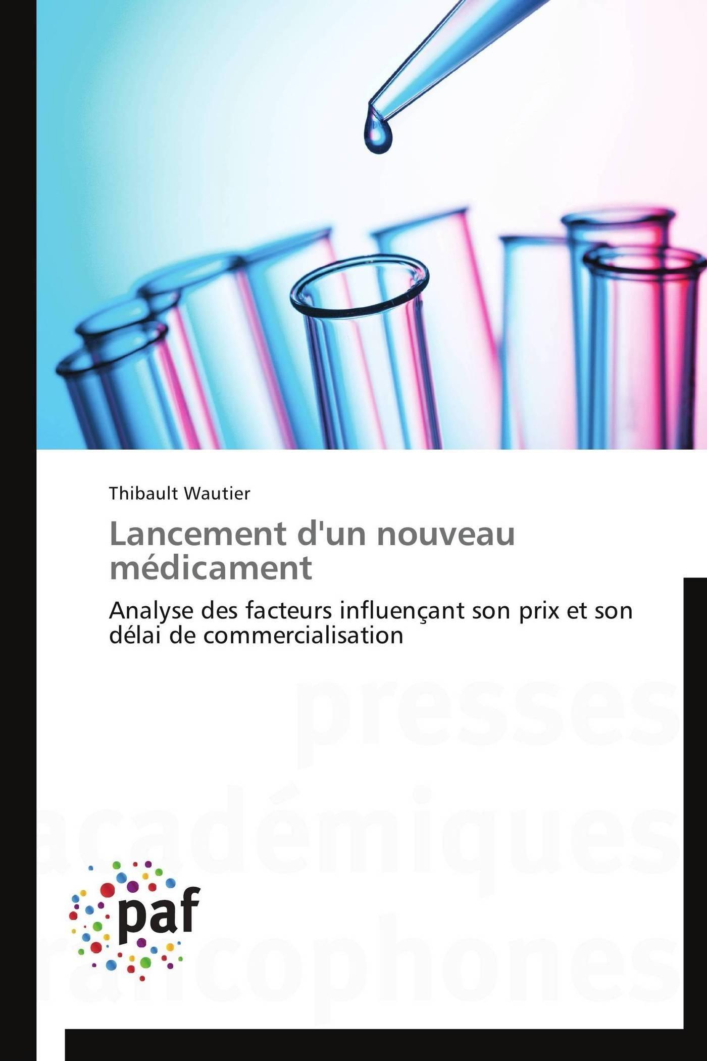 LANCEMENT D'UN NOUVEAU MEDICAMENT