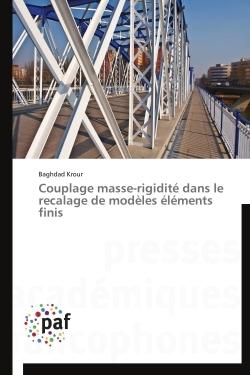 COUPLAGE MASSE-RIGIDITE DANS LE RECALAGE DE MODELES ELEMENTS FINIS