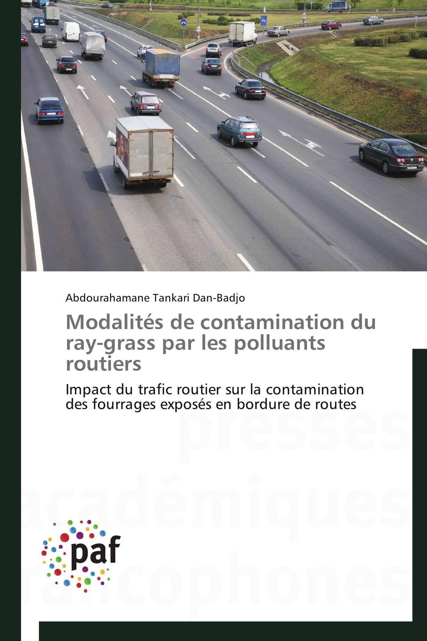 MODALITES DE CONTAMINATION DU RAY-GRASS PAR LES POLLUANTS ROUTIERS