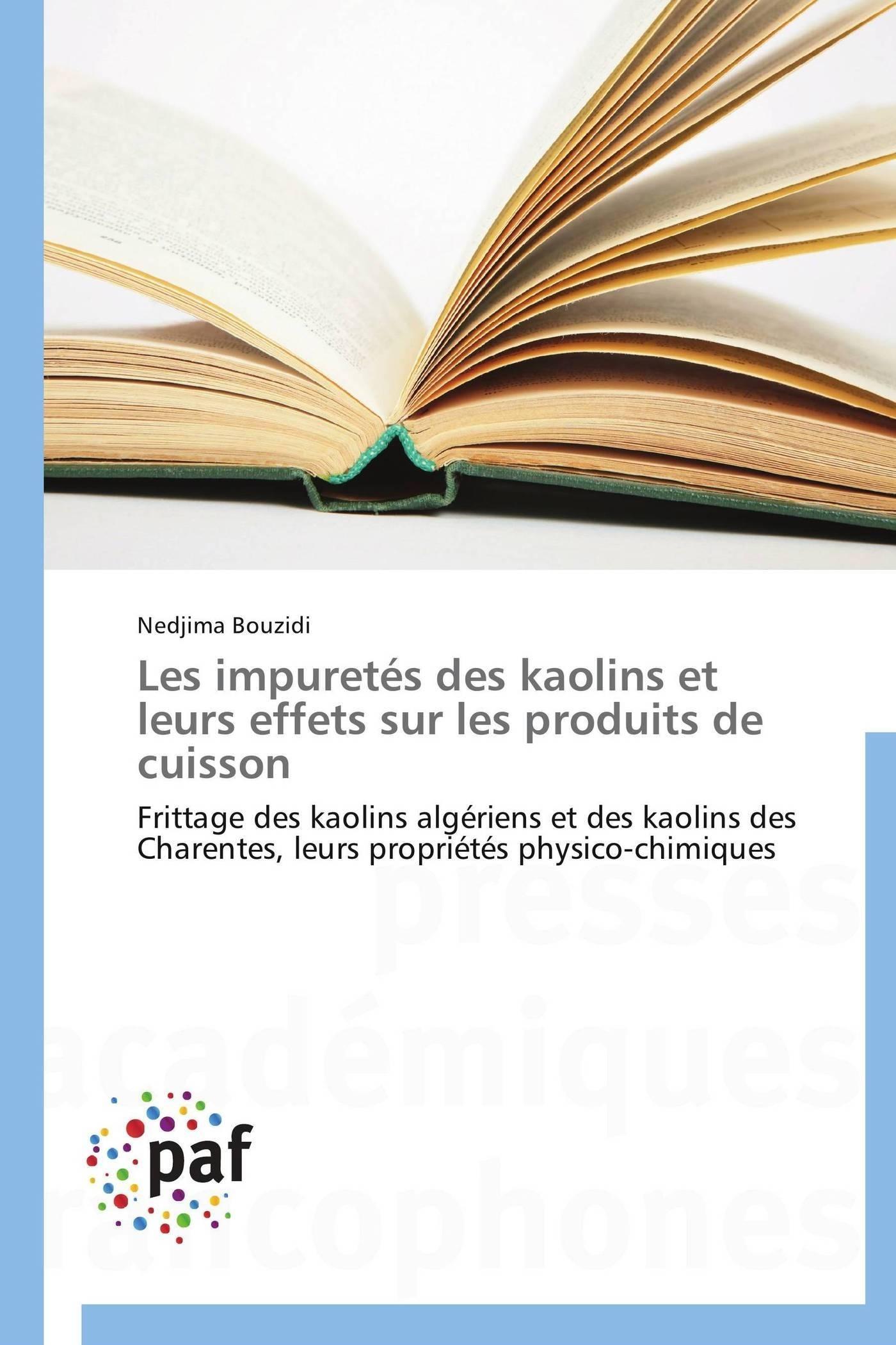 LES IMPURETES DES KAOLINS ET LEURS EFFETS SUR LES PRODUITS DE CUISSON