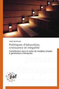 POLITIQUES D'EDUCATION, CROISSANCE ET INEGALITE