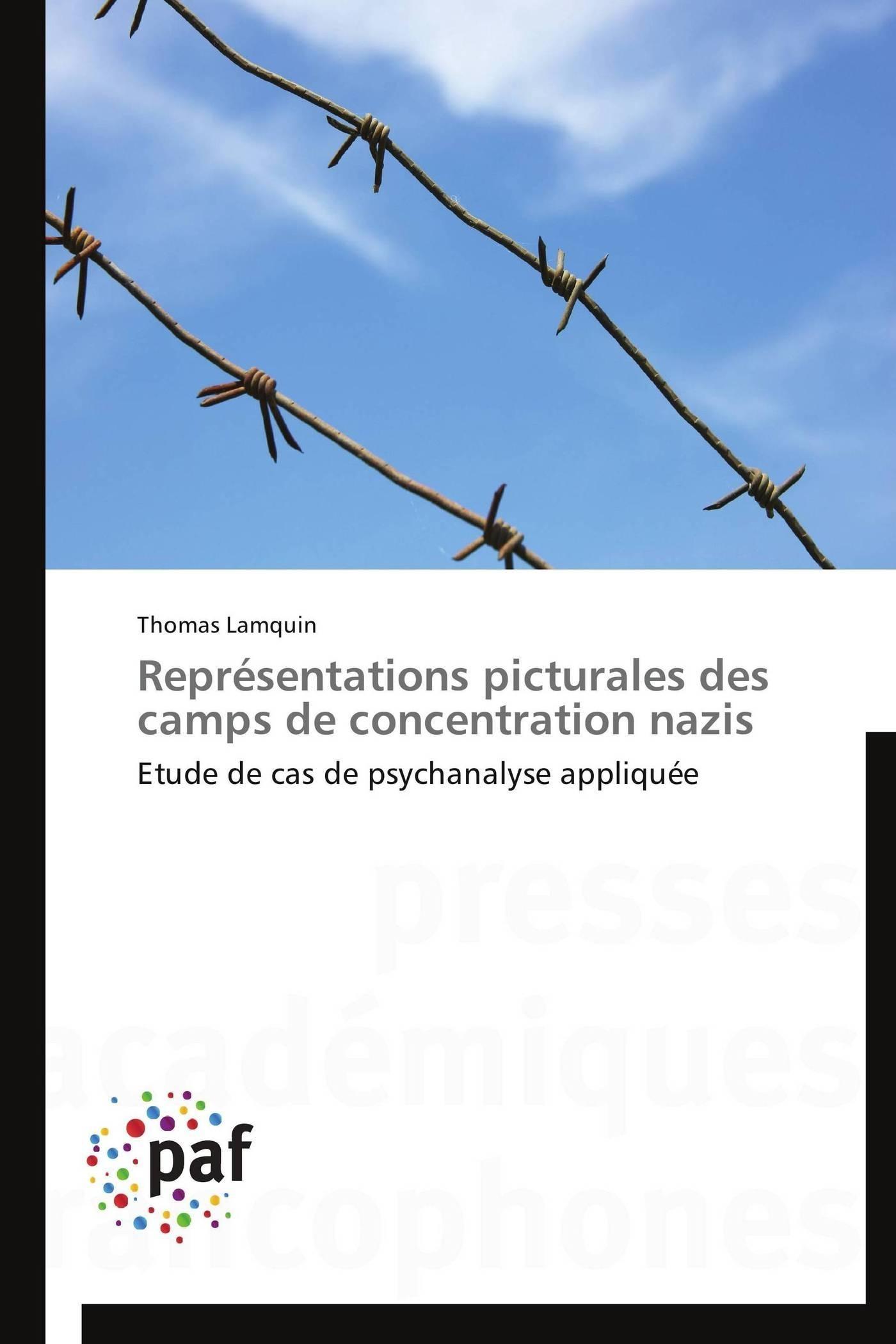 REPRESENTATIONS PICTURALES DES CAMPS DE CONCENTRATION NAZIS