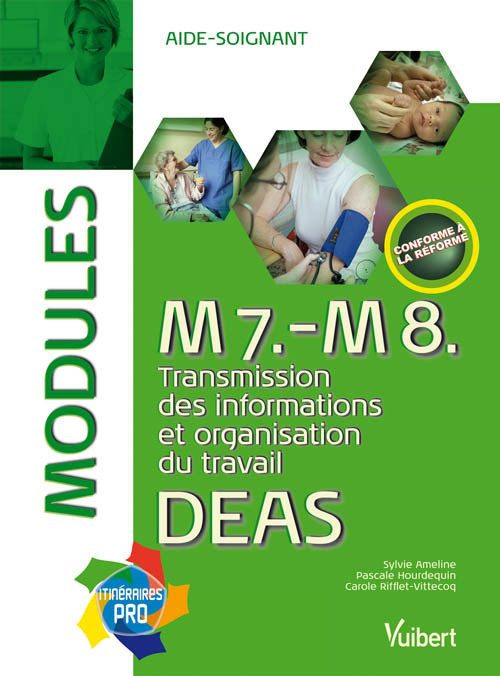 M7 M8 TRANSMISSION DES INFORMATIONS ORGANISATIONS DU TRAVAIL DEAS MODULES