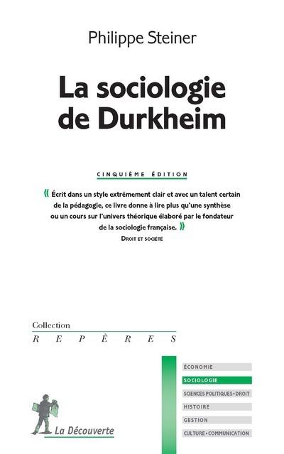 LA SOCIOLOGIE DE DURKHEIM