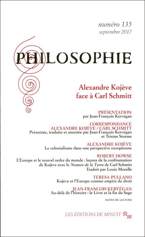 PHILOSOPHIE 135 : ALEXANDRE KOJEVE FACE A CARL SCHMITT