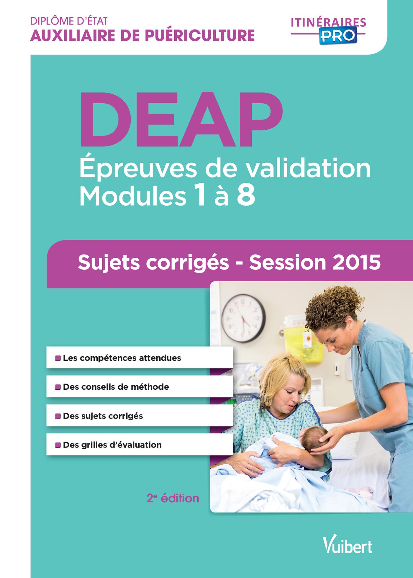 DEAP ANNALES CORRIGEES 2015 2E EDT MODULES 1 A 8