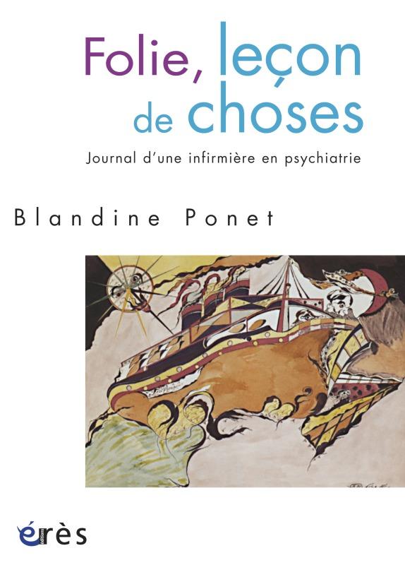 FOLIE, LECON DE CHOSES JOURNAL D'UNE INFIRMIERE EN PSYCHIATRIE