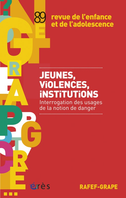 RAFEF-GRAPE 089 - JEUNES, VIOLENCES, INSTITUTIONS