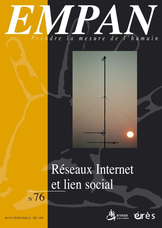EMPAN 076 - RESEAUX INTERNET ET LIEN SOCIAL
