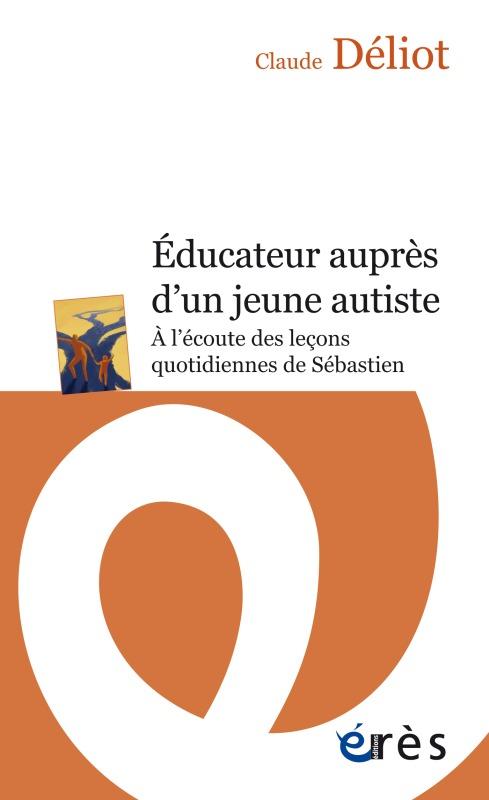 EDUCATEUR AUPRES D'UN JEUNE AUTISTE