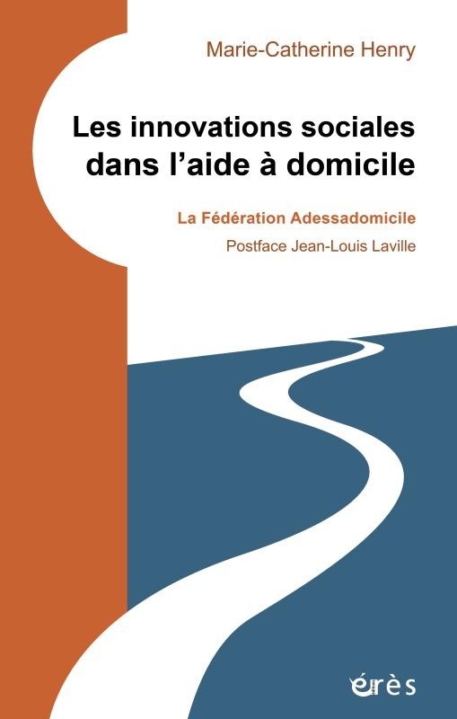 LES INNOVATIONS SOCIALES DANS L'AIDE A DOMICILE - LA FEDERATION ADESSADOMICILE