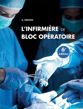 L'INFIRMIERE DE BLOC OPERATOIRE 6E ED.