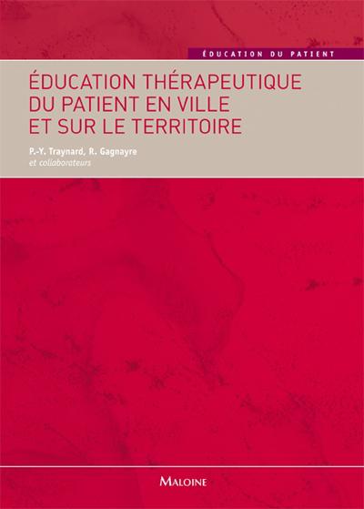 EDUCATION THERAPEUTIQUE DU PATIENT EN VILLE ET SUR LE TERRITOIRE