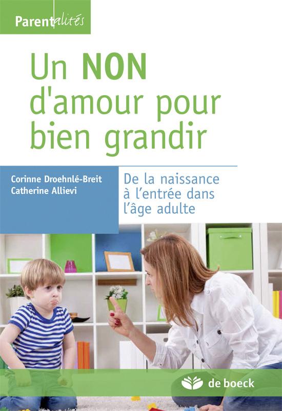 NON D'AMOUR POUR BIEN GRANDIR (UN)