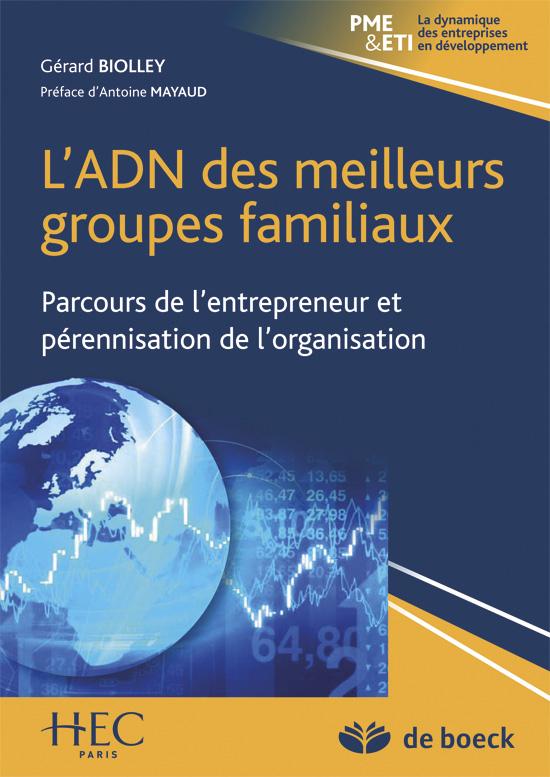 ADN DES MEILLEURS GROUPES FAMILIAUX (L')