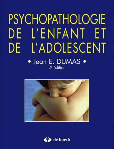 PSYCHOPATHOLOGIE DE L'ENFANT ET DE L'ADOLESCENT ET DE L'ADOLESCENT