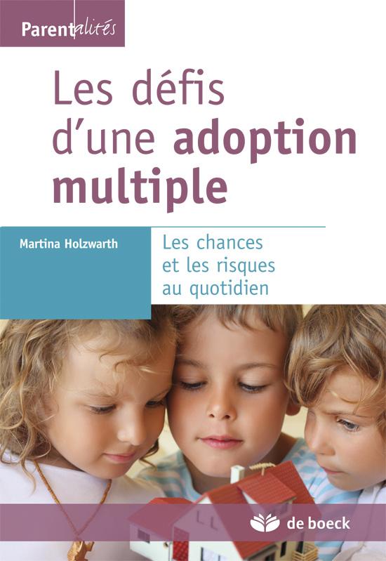 DEFIS D'UNE ADOPTION MULTIPLE (LES)