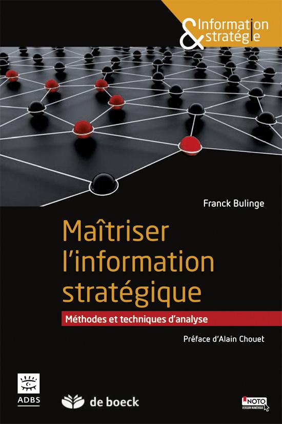 MAITRISER L'INFORMATION STRATEGIQUE