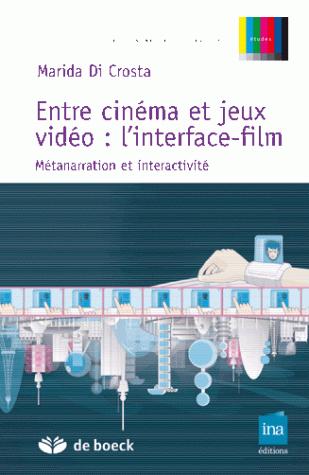 ENTRE CINEMA ET JEUX VIDEO : L'INTERFACE-FILM