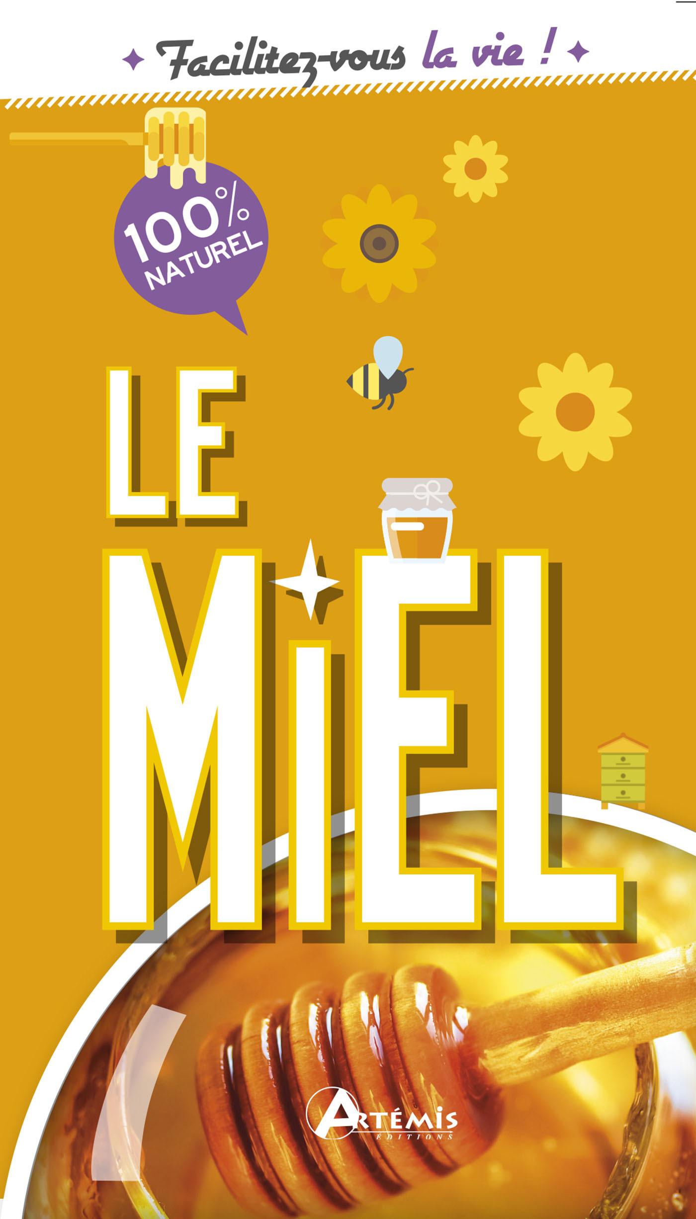 MIEL (LE)