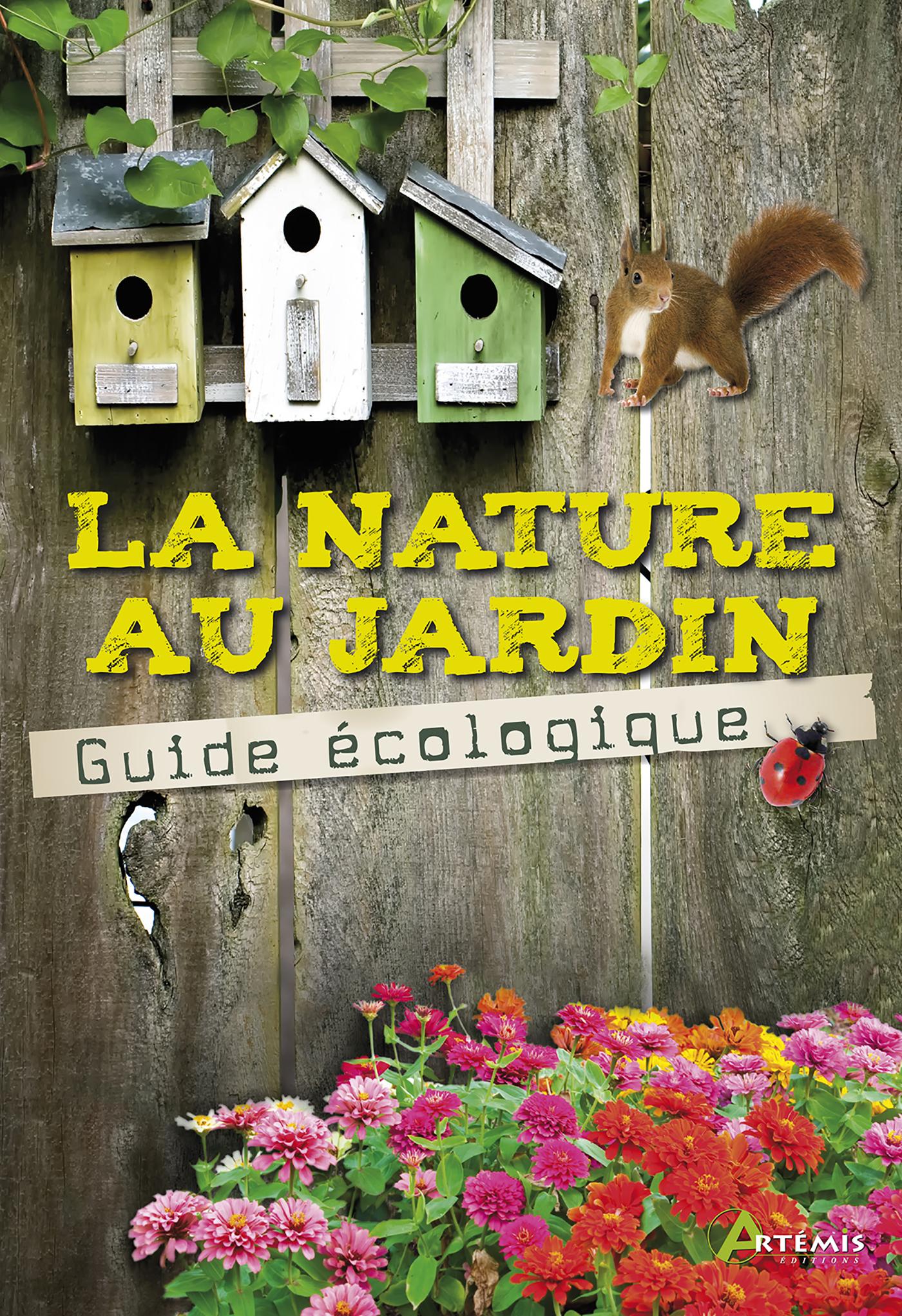 NATURE AU JARDIN, LE GUIDE ECOLOGIQUE (LA)