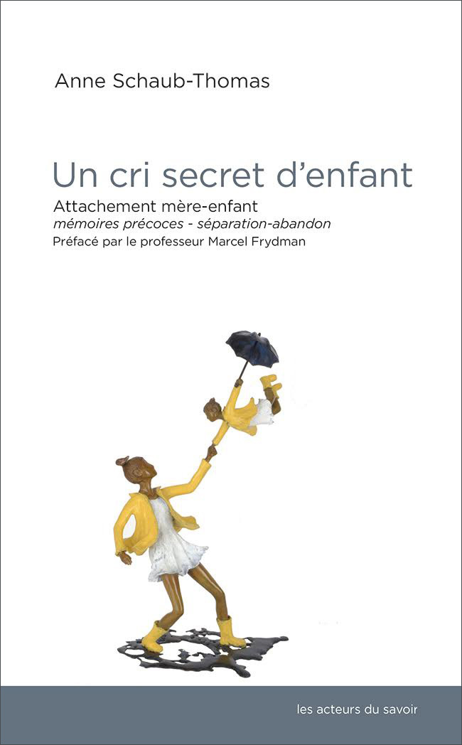 CRI SECRET D'ENFANT (UN)