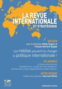MEDIAS ET RELATIONS INTERNATIONALES : LES MEDIAS FONT-ILS LE MONDE ? N  78 - 2/2010