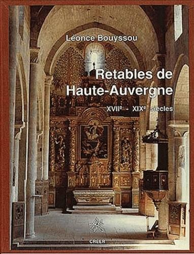 RETABLES DE HAUTE AUVERGNE XVIIE-XIXE SIECLES