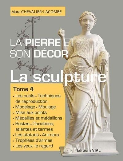 LA PIERRE ET SON DECOR, TOME 4