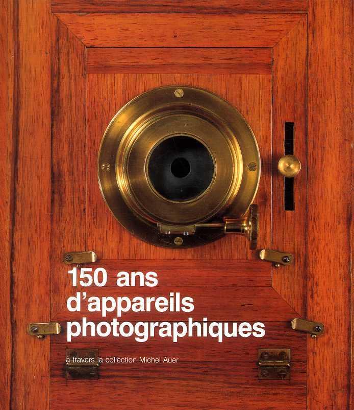 150 ANS APPAREILS PHOTOS