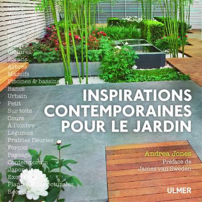 INSPIRATIONS CONTEMPORAINES POUR LE JARDIN