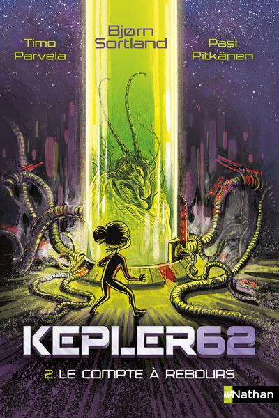 KEPLER62 - TOME 2 LE COMPTE A REBOURS