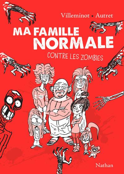 MA FAMILLE NORMALE CONTRE LES ZOMBIES