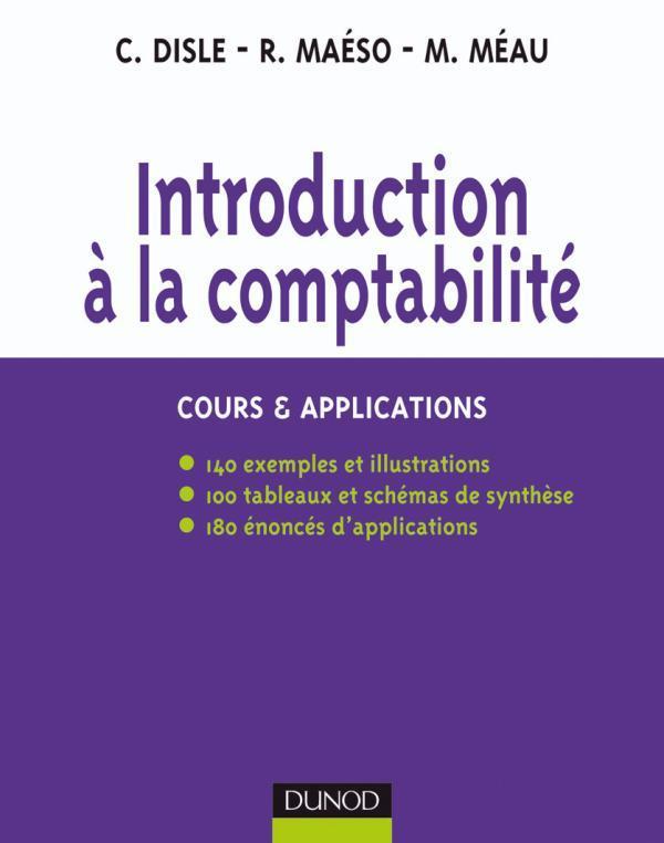 INTRODUCTION A LA COMPTABILITE - COURS & APPLICATIONS