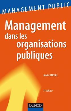 MANAGEMENT DANS LES ORGANISATIONS PUBLIQUES - 3EME EDITION