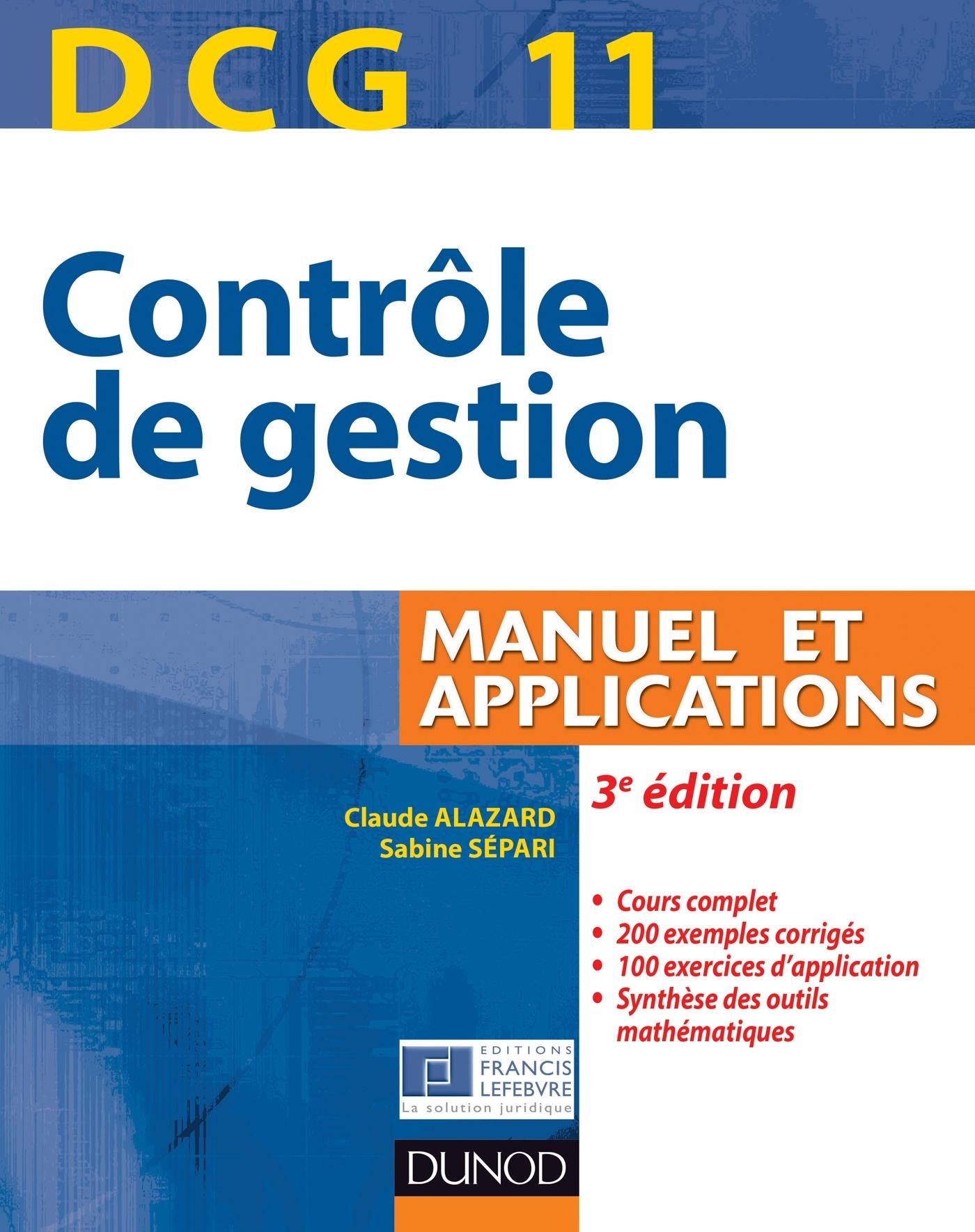 DCG 11 - CONTROLE DE GESTION - 3E EDITION - MANUEL ET APPLICATIONS