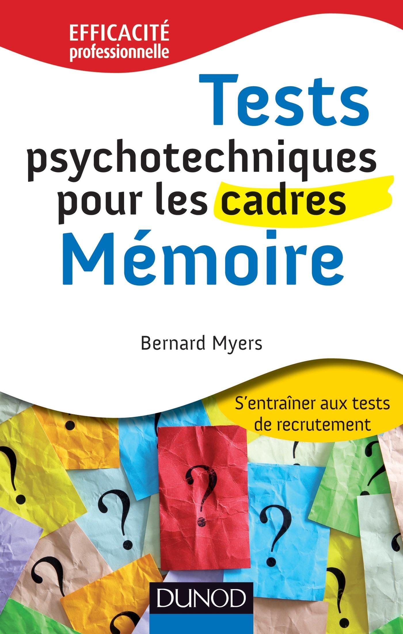 TESTS PSYCHOTECHNIQUES POUR LES CADRES : MEMOIRE